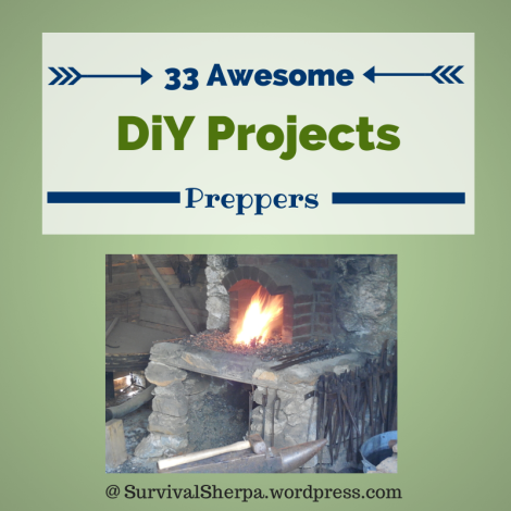 33 Awesome DiY Projects for Preppers