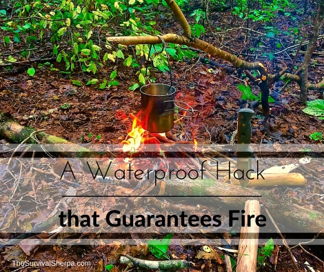 A Waterproofing Hack That Guarantees Fire - TheSurvivalSherpa.com