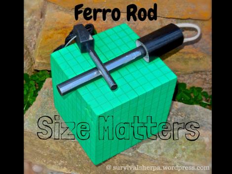ferro rod size matters