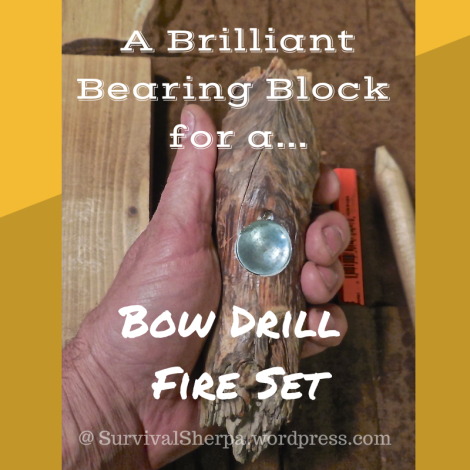 A Brilliant Bearing Block for a Bow Drill Fire Set