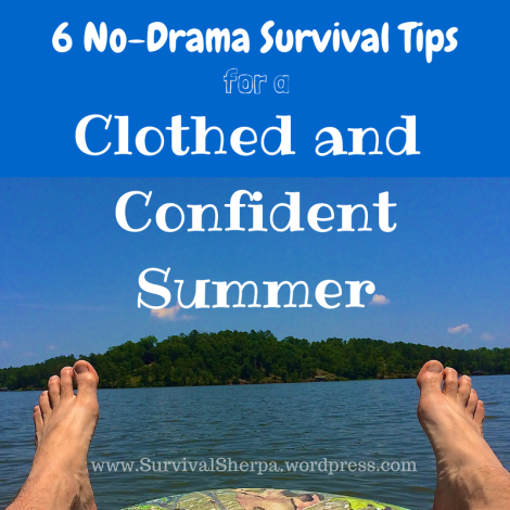 6 No-Drama Survival Tips for a Clothed and Confident Summer