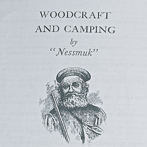 "Woodcraft and Camping by ""Nessmuk"""
