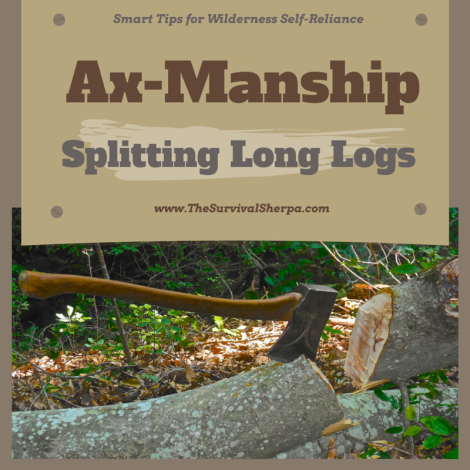 Ax-Manship: Smart Tips for Processing Long Logs into Firewood | www.TheSurvivalSherpa.com
