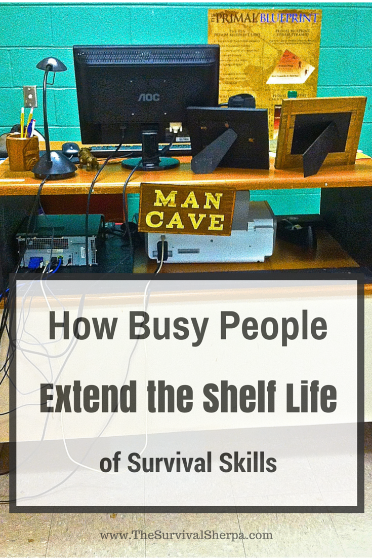 How Busy People Extend the Shelf Life of Survival Skills