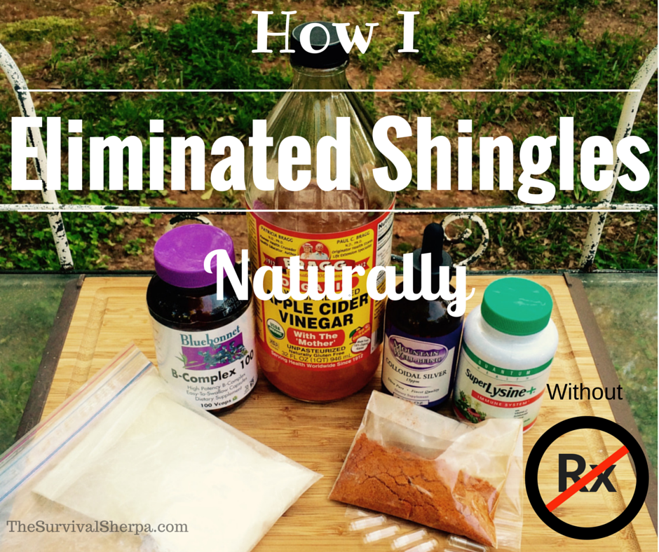 How I Eliminated Shingles Naturally Without Rx Meds | Survival Sherpa