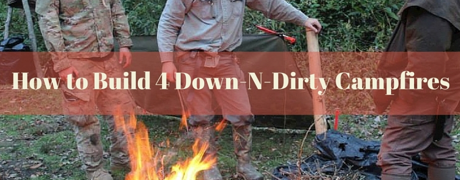 How to Build 4 Down-N-Dirty Campfires - TheSurvivalSherpa.com