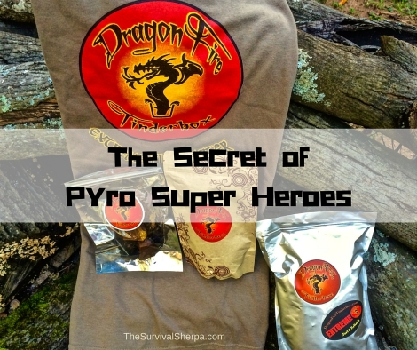 Dragon Fire Tinderbox: The Secret of Pyro Super Heroes - TheSurvivalSherpa.com