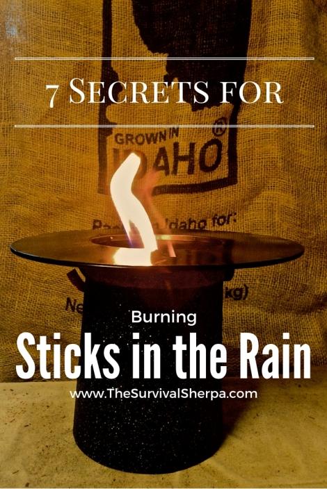 7 Secrets for Burning Sticks in the Rain - TheSurvivalSherpa.com