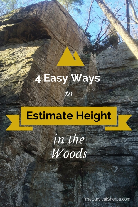4 Easy Ways to Estimate Height in the Woods - TheSurvivalSherpa.com