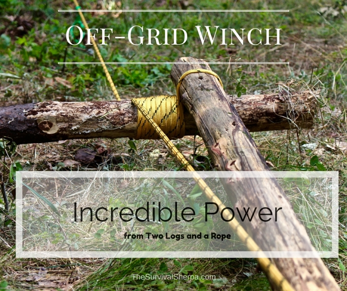 Off Grid Winch - Incredible Power from Two Logs and a Rope - TheSurvivalSherpa.com