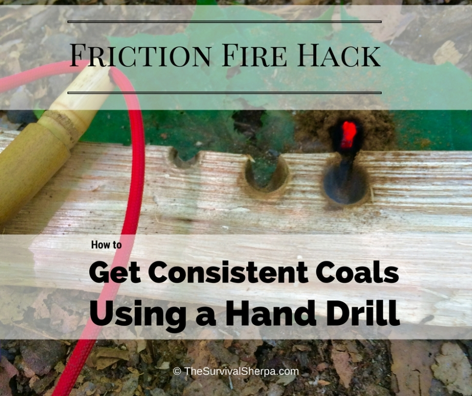Friction Fire Hack: Get Consistent Coals Using a Hand Drill ~ © TheSurvivalSherpa.com