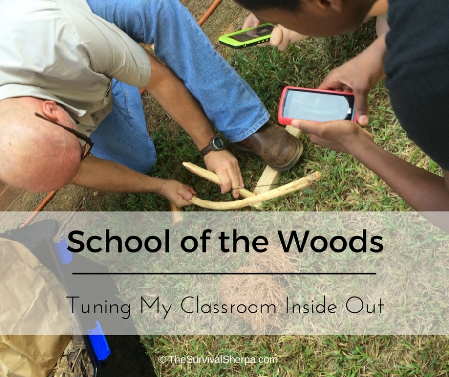school-of-the-woods-turning-my-classroom-inside-out-thesurvivalsherpa-com