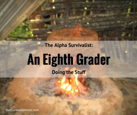 The Alpha Survivalist: An Eighth Grader Doing the Stuff ~ TheSurvivalSherpa.com