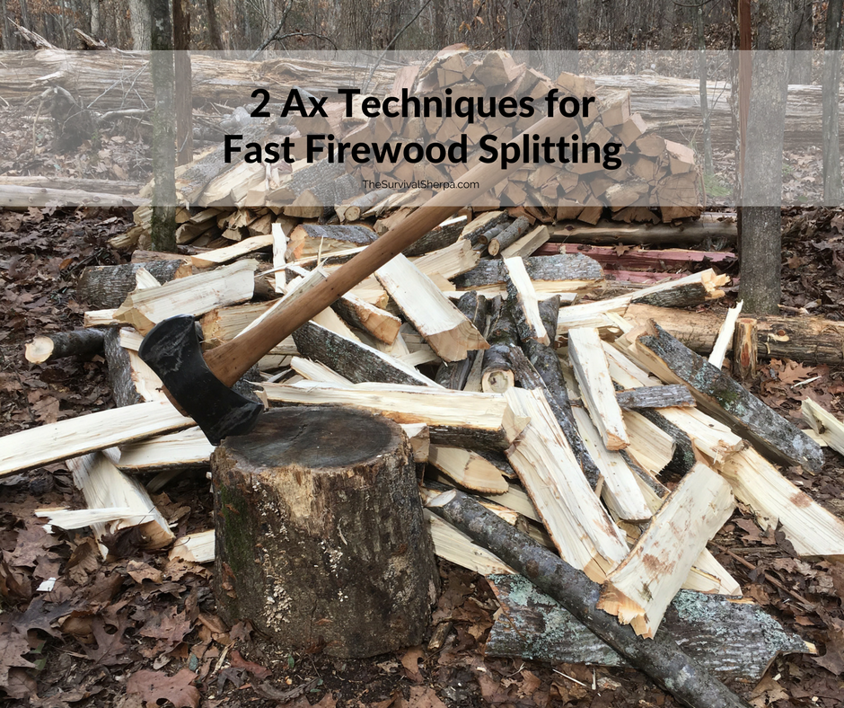 Ax techniques for fast firewood splitting survival sherpa