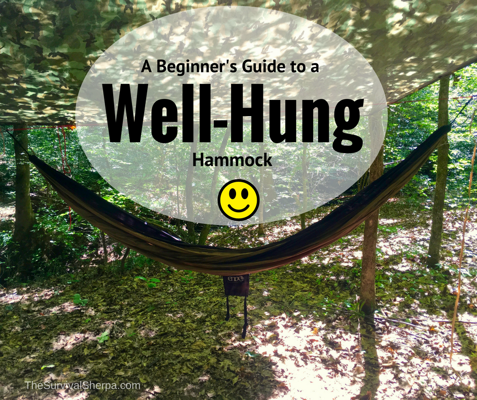a beginner u0027s guide to a well hung hammock   thesurvivalsherpa   the beginner u0027s guide to a well hung hammock   survival sherpa  rh   survivalsherpa wordpress
