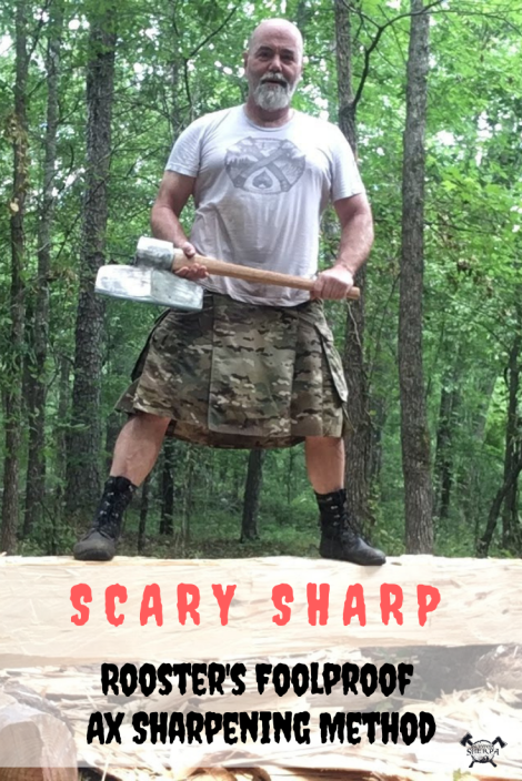 Scary Sharp - Rooster's Foolproof Ax Sharpening Method - TheSurvivalSherpa.com